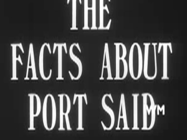 the FACTS ABOUT PORT SAID